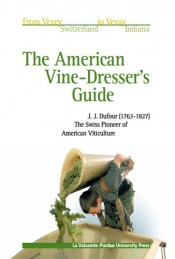 American Vine-Dresser's Guide: Cultivation of the Vine and the Process of Wine Making in the United States
