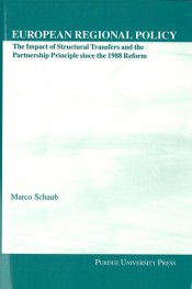 European Regional Policy: The Impact of Structural Transfers and the Partnership Principle Since the 1988 Reform