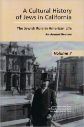 A Cultural History of Jews in California: The Jewish Role in American Life: An Annual Review