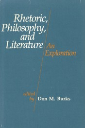 Rhetoric, Philosophy, and Literature: An Exploration