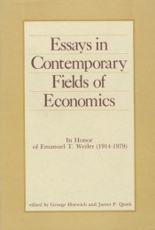 Essays in Contemporary Fields of Economics: (In Honor of Emmanuel T. Weiler, 1914-1979)