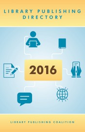 Library Publishing Directory, 2016