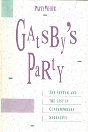 Gatsby's Party: The System and the List in Contemporary Narrative