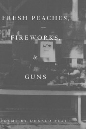 Fresh Peaches, Fireworks, & Guns