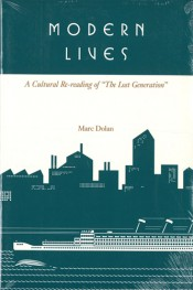 "Modern Lives: A Cultural Re-Reading of ""The Lost Generation"""
