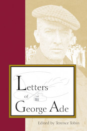 Letters of George Ade