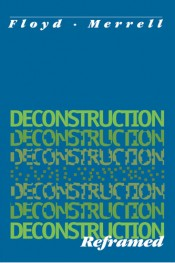 Deconstruction Reframed