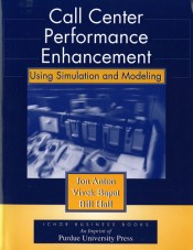 Call Center Performance Enhancement Using Simulation and Modeling
