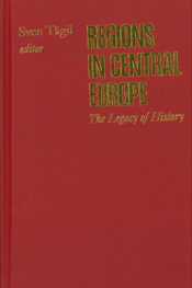 Regions in Central Europe: The Legacy of History
