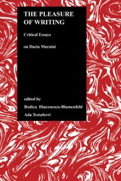 Pleasure of Writing: Critical Essays on Dacia Maraini