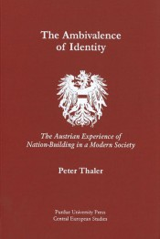 Ambivalence of Identity: The Austrian Experience of Nation-Building in a Modern Society