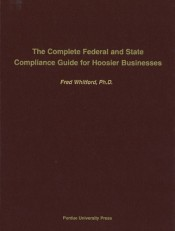 Complete Federal and State Compliance Guide for Hoosier Businesses