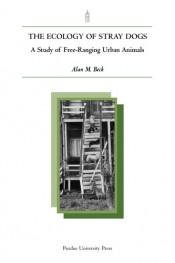 Ecology of Stray Dogs: A Study of Free-Ranging Urban Animals