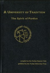 A University of Tradition: The Spirit of Purdue