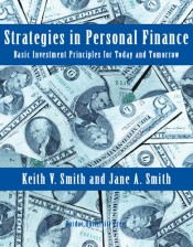 Strategies in Personal Finance: Basic Investment Principles for Today and Tomorrow