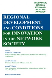 Regional Development and Conditions for Innovation in the Network Society
