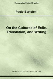 On the Cultures of Exile,Translation and Writing