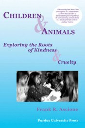 Children and Animals: Exploring the Roots of Kindness and Cruelty