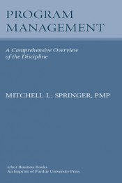 Program Management: A Comprehensive Overview of the Discipline