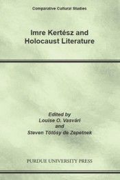  Imre Kertsz and Holocaust Literature