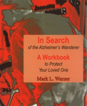 In Search of the Alzheimer's Wanderer