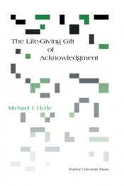 Life-Giving Gift of Acknowledgment