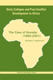 State Collapse and Post-Conflict Development in Africa: The Case of Somalia (1960-2001)