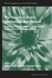 The New York Public Intellectuals and Beyond: Exploring Liberal Humanism, Jewish Identity, and the American Protest Tradition