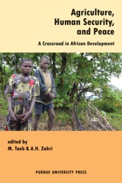 Agriculture, Human Security, and Peace: A Crossroad in African Development