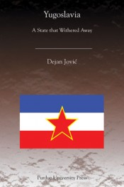 Yugoslavia: A State that Withered Away