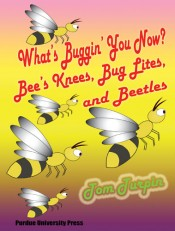 What's Buggin' You Now?