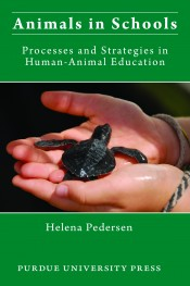 Animals in Schools: Processes and Strategies in Human-Animal Education