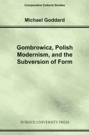 Gombrowicz, Polish Modernism, and the Subversion of Form