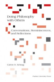 Doing Philosophy with Others: Conversations, Reminiscences, and Reflections