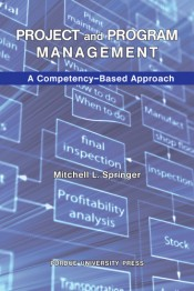 Project and Program Management: A Competency–Based Approach