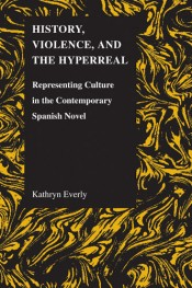History, Violence, and the Hyperreal