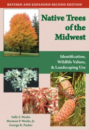 Native Trees of the Midwest: Identification, Wildlife Values, and Landscaping Use