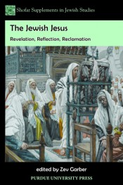 The  Jewish Jesus: Revelation, Reflection, Reclamation
