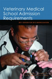 VMSAR 2011-2012: Veterinary Medical School Admission Requirements: 2011 Edition for 2012 Matriculation