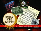 Heartbeat of the University: 125 Years of Purdue Bands