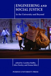 Engineering and Social Justice :  In the University and Beyond