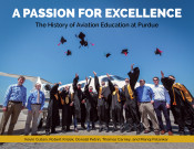 A Passion for Excellence: The History of Aviation Education at Purdue University
