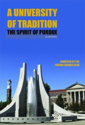 A University of Tradition: The Spirit of Purdue, Second Edition