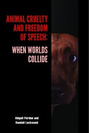 Animal Cruelty and Freedom of Speech: When Worlds Collide