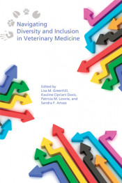 Navigating Diversity and Inclusion in Veterinary Medicine