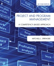 Project and Program Management: A Competency-Based Approach, Second Edition