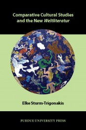 Comparative Cultural Studies and the New Weltliteratur