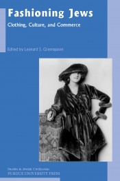 Fashioning Jews: Clothing, Culture, and Commerce