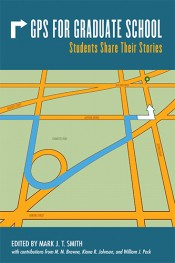 GPS for Graduate School: Students Share Their Stories