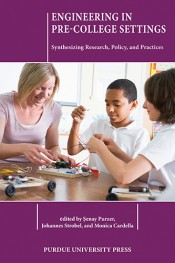 Engineering in Pre-College Settings: Synthesizing Research, Policy, and Practices